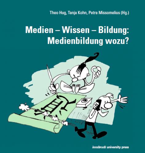 """""""Medien-Wissen-Bildung: Medienbildung wozu?"""""""
